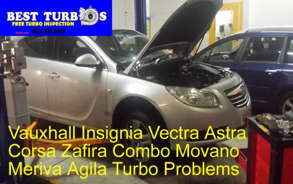 vauxhall-insignia-vectra-astra-corsa-zafira-combo-movano-meriva-agila-turbo-problems