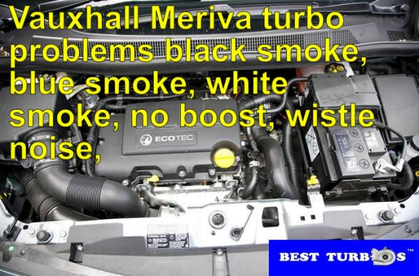 vauxhall-meriva-turbo-problems-black-smoke-blue-smoke-white-smoke-no-boost-wistle-noise