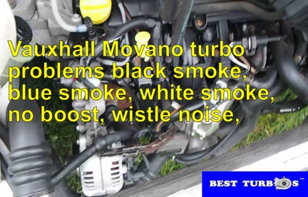 vauxhall-movano-turbo-problems-black-smoke-blue-smoke-white-smoke-no-boost-wistle-noise