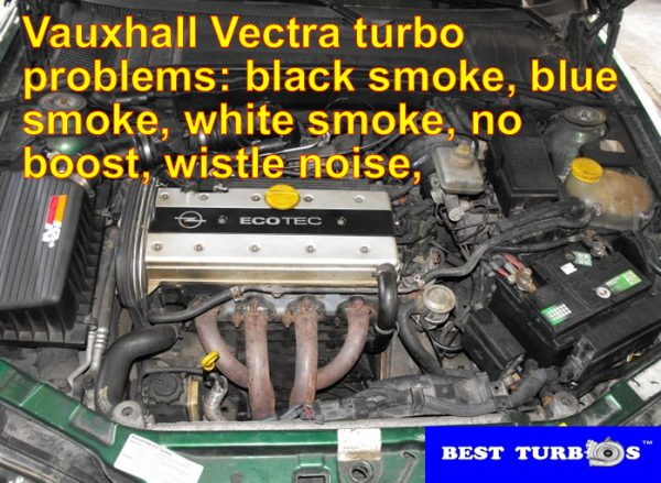 vauxhall-vectra-turbo-problems-black-smoke-blue-smoke-white-smoke-no-boost-wistle-noise